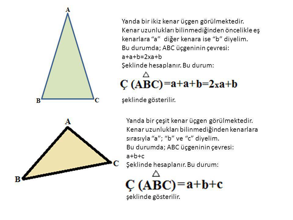 Yanda bir ikiz kenar üçgen görülmektedir