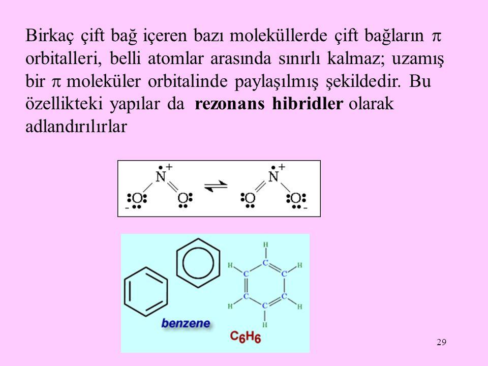 Birkaç çift bağ içeren bazı moleküllerde çift bağların  orbitalleri, belli atomlar arasında sınırlı kalmaz; uzamış bir  moleküler orbitalinde paylaşılmış şekildedir.