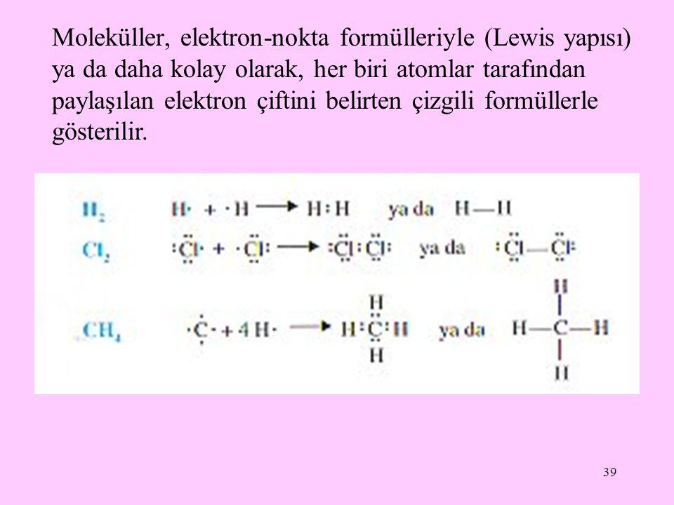 Moleküller, elektron-nokta formülleriyle (Lewis yapısı) ya da daha kolay olarak, her biri atomlar tarafından paylaşılan elektron çiftini belirten çizgili formüllerle gösterilir.