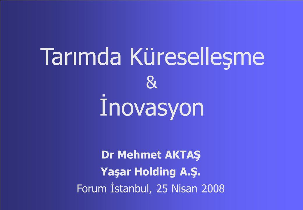 İlk Küresel Sektör... TARIM ...