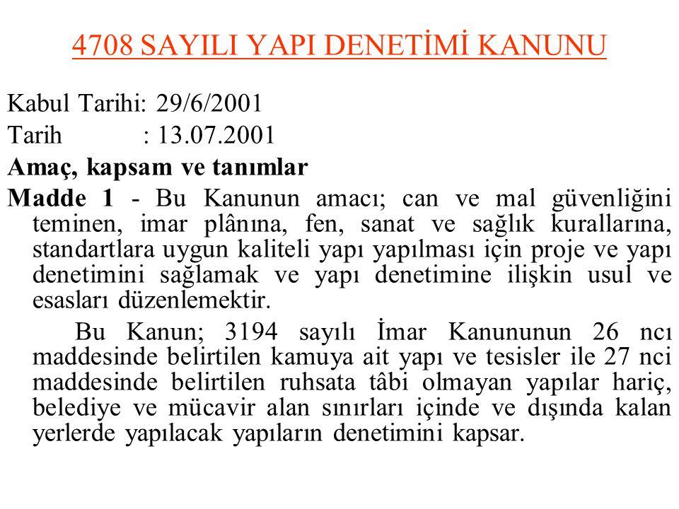 4708 SAYILI YAPI DENETİMİ KANUNU