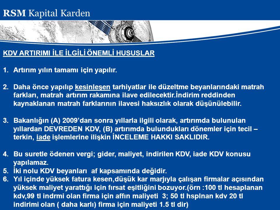 RSM Kapital Karden KDV ARTIRIMI İLE İLGİLİ ÖNEMLİ HUSUSLAR