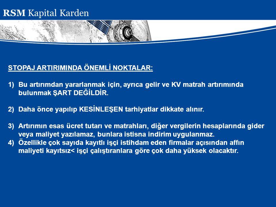 RSM Kapital Karden STOPAJ ARTIRIMINDA ÖNEMLİ NOKTALAR: