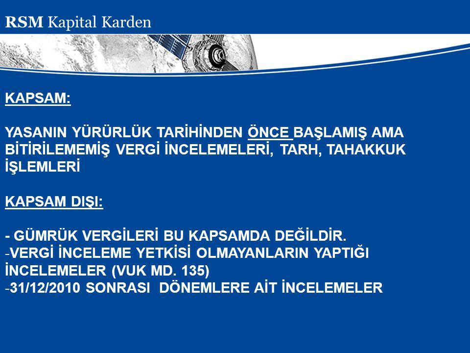 RSM Kapital Karden KAPSAM: