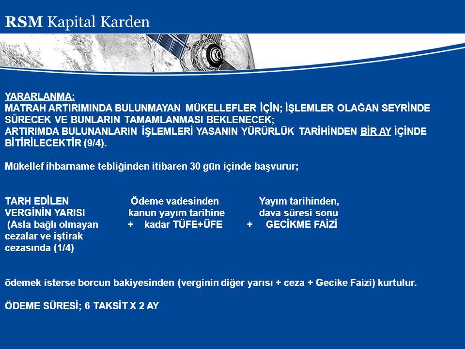 RSM Kapital Karden YARARLANMA: