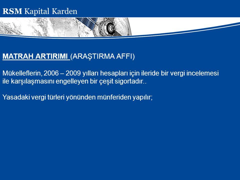 RSM Kapital Karden MATRAH ARTIRIMI (ARAŞTIRMA AFFI)