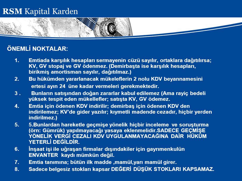 RSM Kapital Karden ÖNEMLİ NOKTALAR:
