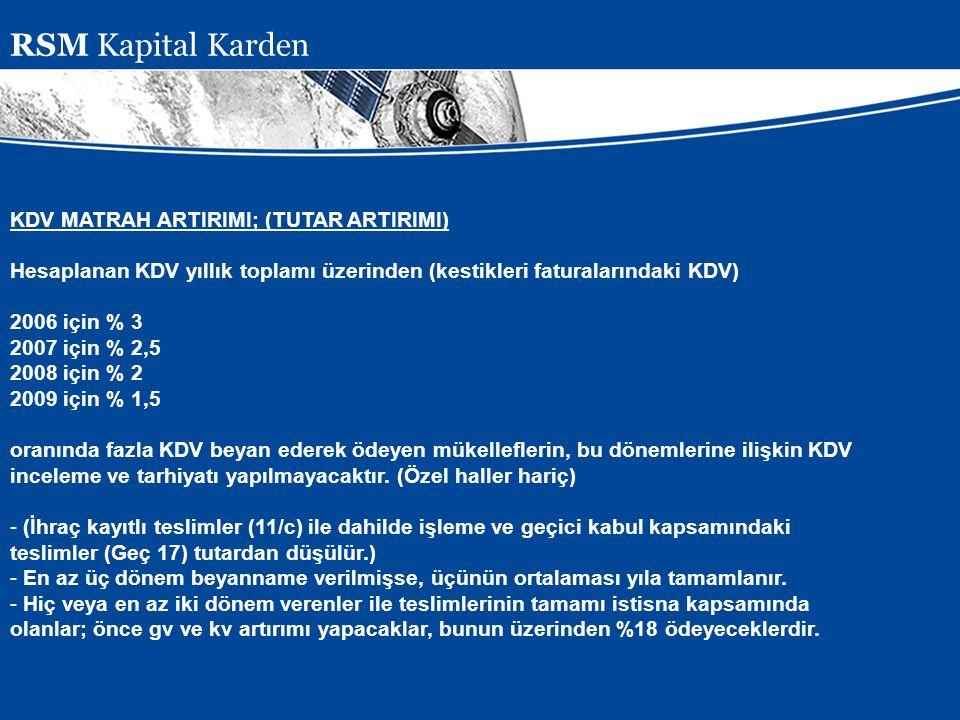 RSM Kapital Karden KDV MATRAH ARTIRIMI; (TUTAR ARTIRIMI)