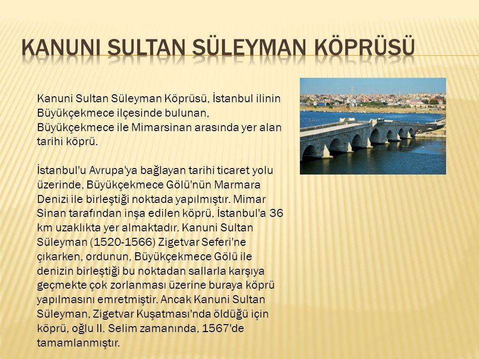 Kanuni Sultan Süleyman Köprüsü