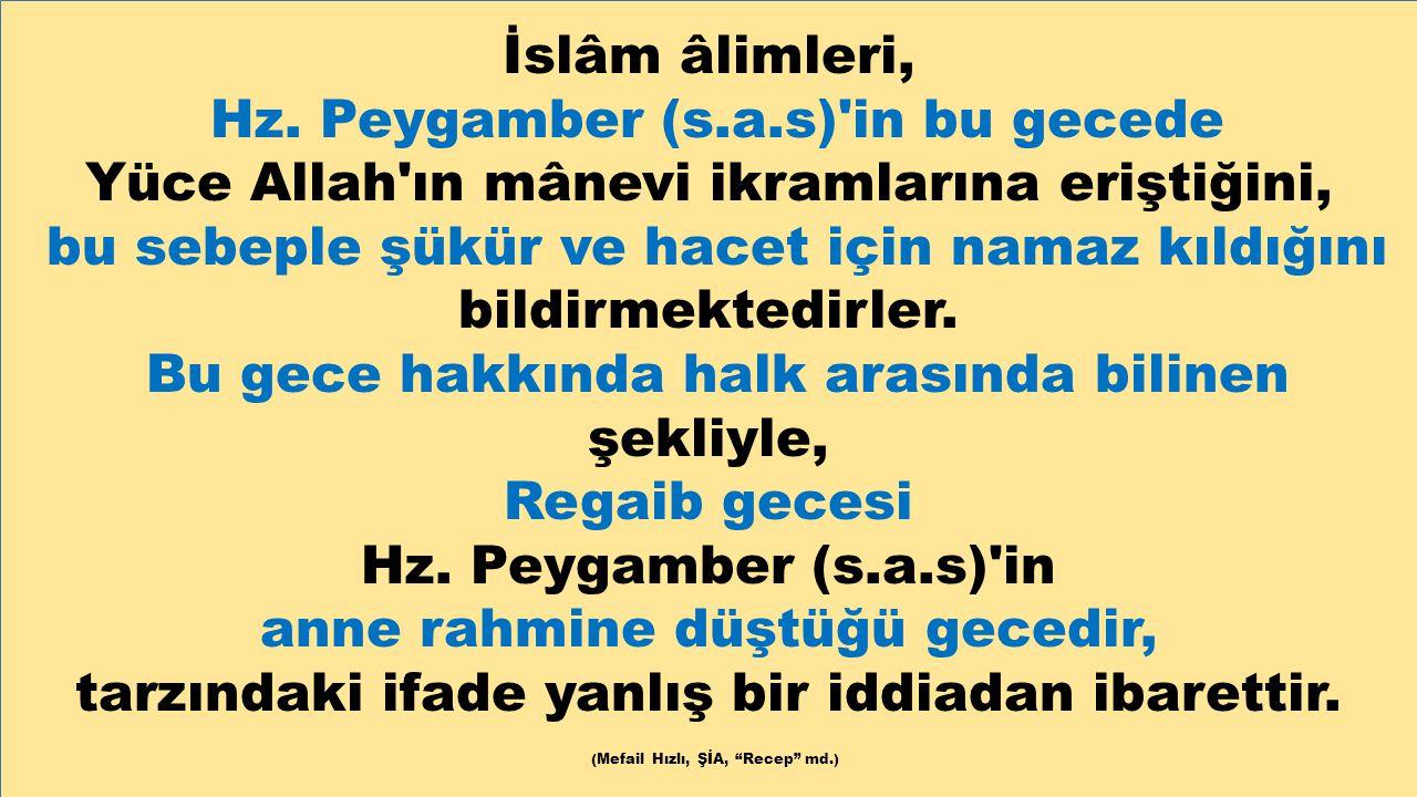 Hz. Peygamber (s.a.s) in bu gecede