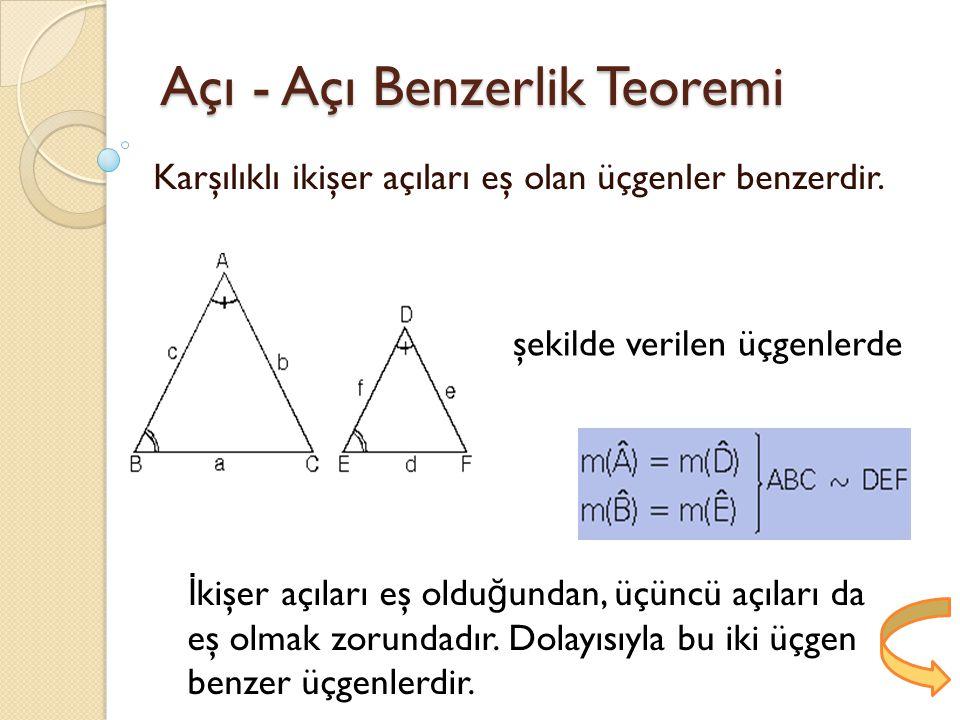 Açı - Açı Benzerlik Teoremi
