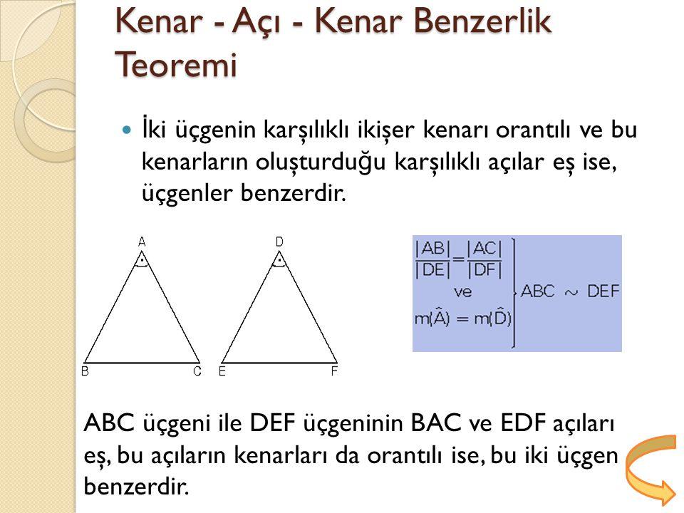 Kenar - Açı - Kenar Benzerlik Teoremi
