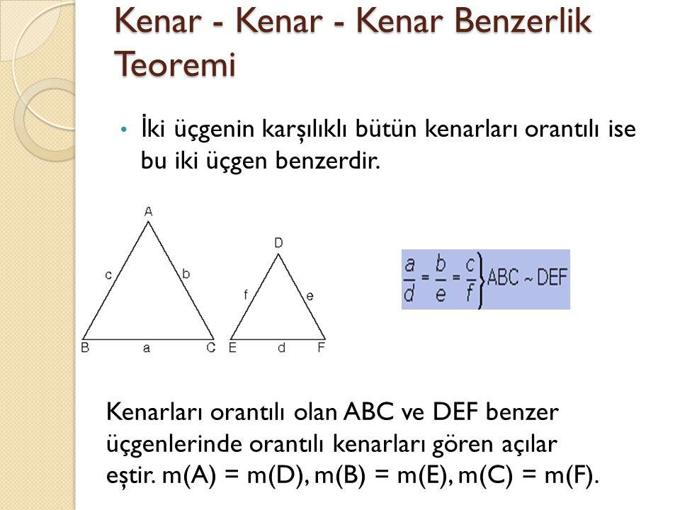 Kenar - Kenar - Kenar Benzerlik Teoremi