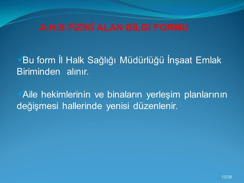 A.H.B FİZİKİ ALAN BİLGİ FORMU