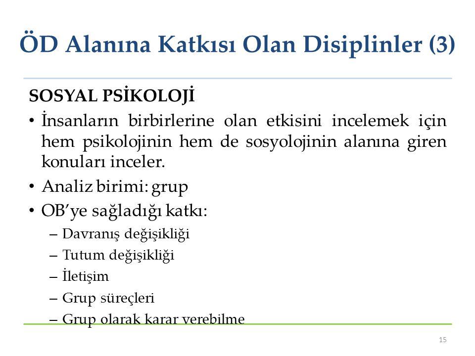 ÖD Alanına Katkısı Olan Disiplinler (3)