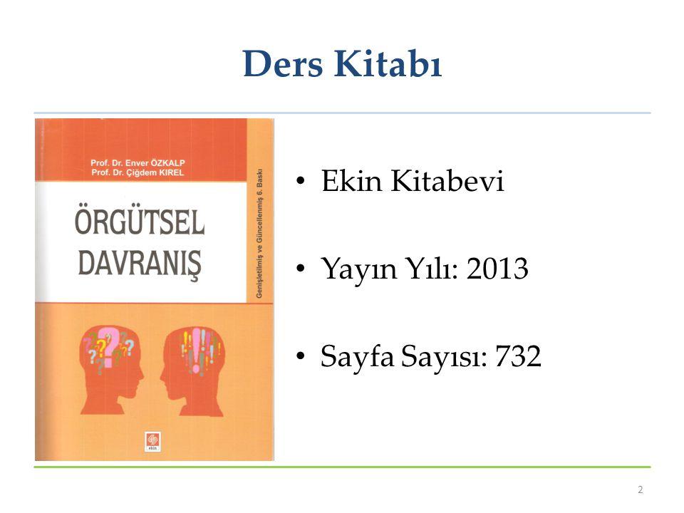 Ders Kitabı Ekin Kitabevi Yayın Yılı: 2013 Sayfa Sayısı: 732