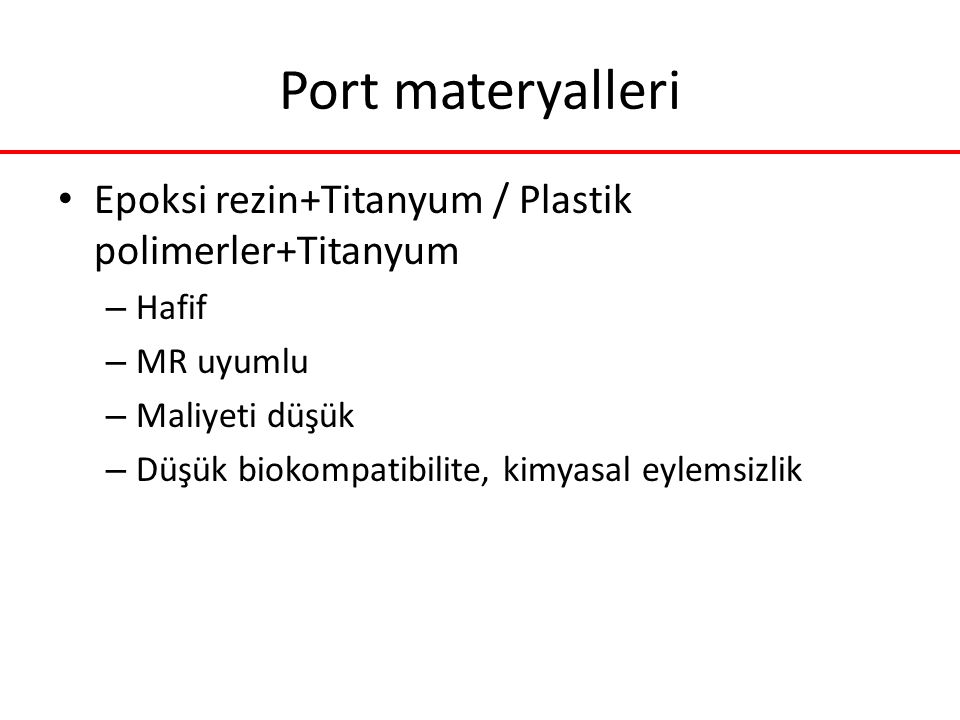 Port materyalleri Epoksi rezin+Titanyum / Plastik polimerler+Titanyum