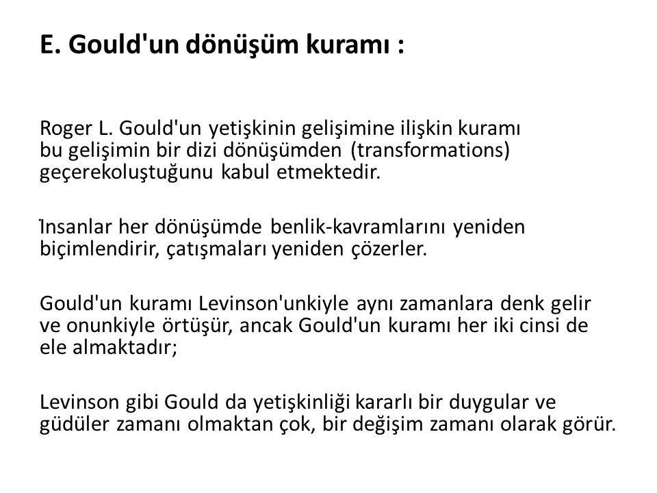 E. Gould un dönüşüm kuramı :