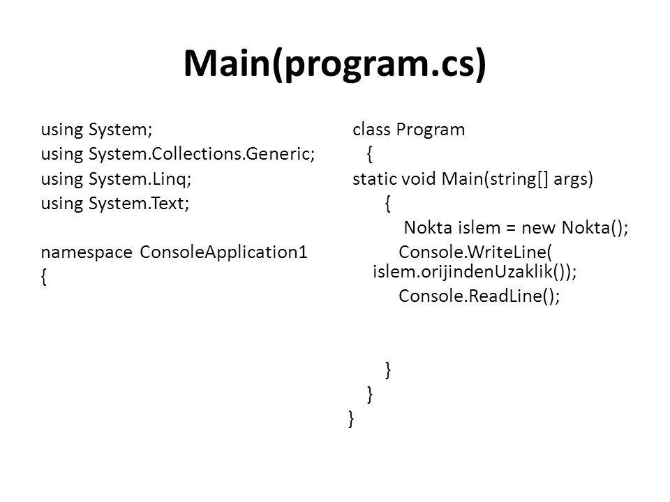 Main(program.cs) using System; using System.Collections.Generic; using System.Linq; using System.Text; namespace ConsoleApplication1 {