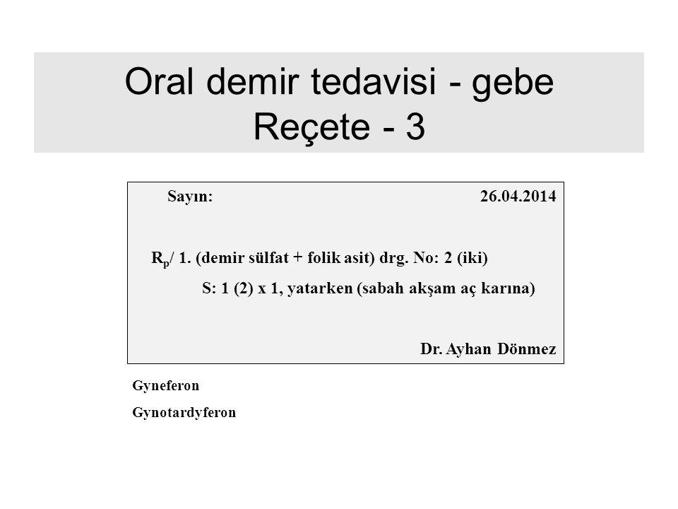 Oral demir tedavisi - gebe Reçete - 3