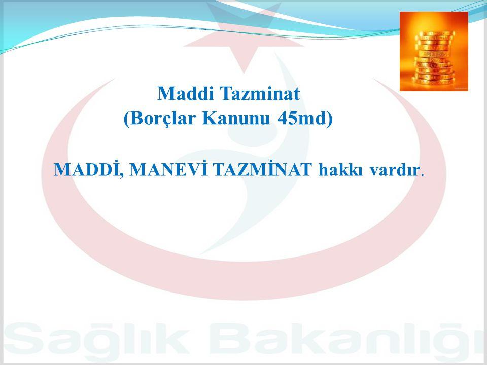 Maddi Tazminat (Borçlar Kanunu 45md)