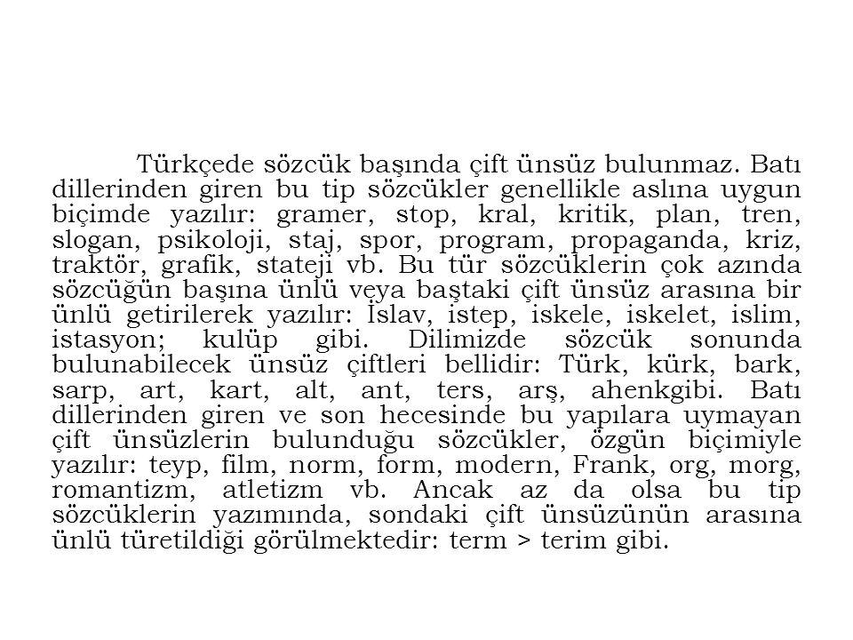 Türkçede sözcük başında çift ünsüz bulunmaz