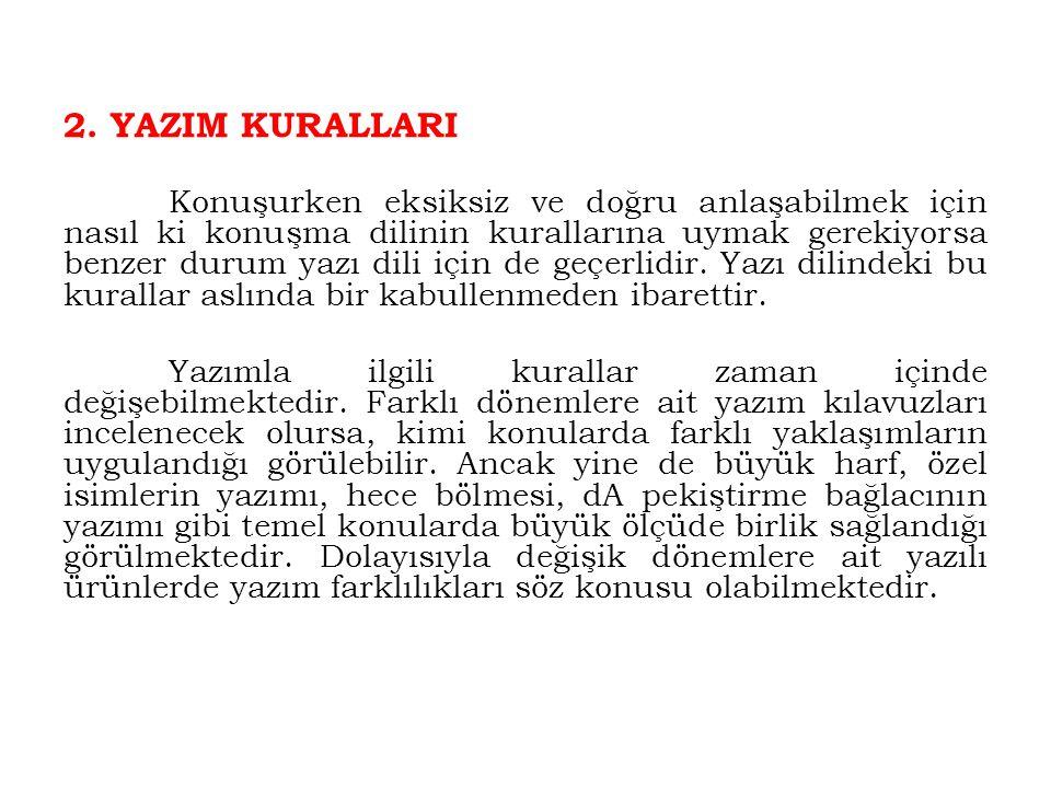 2. YAZIM KURALLARI