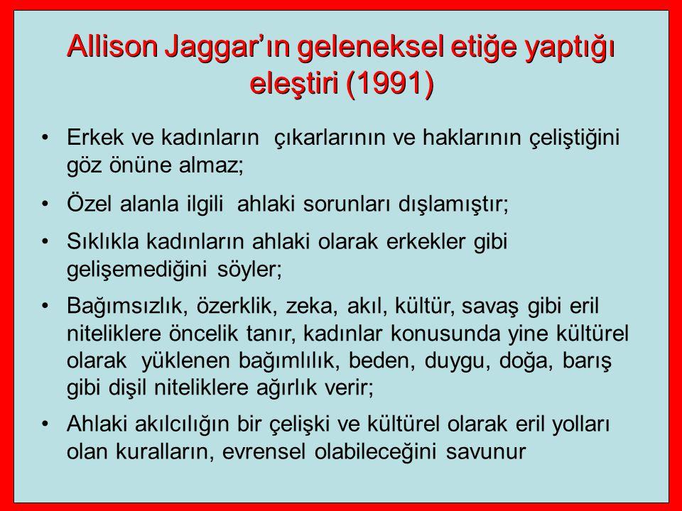 Allison Jaggar'ın geleneksel etiğe yaptığı eleştiri (1991)