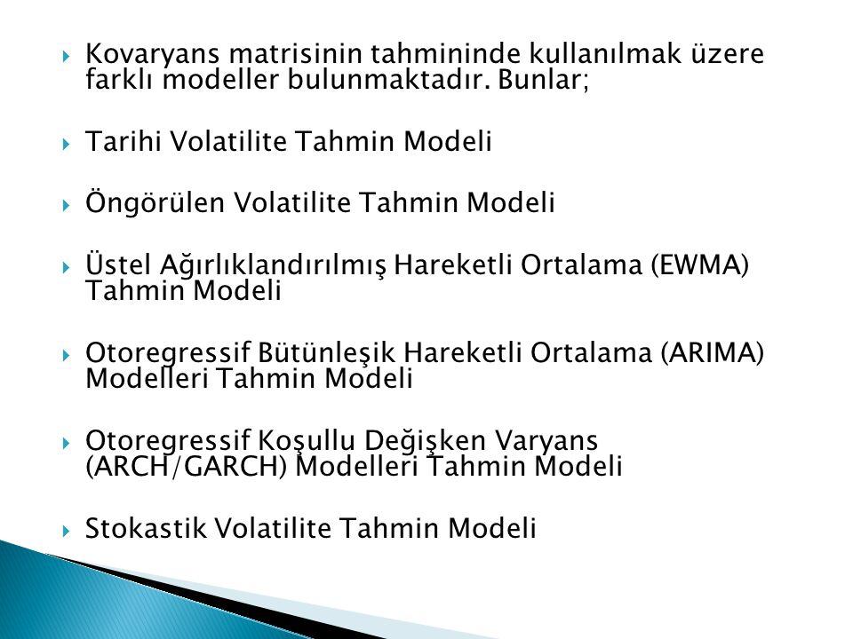 Kovaryans matrisinin tahmininde kullanılmak üzere farklı modeller bulunmaktadır. Bunlar;
