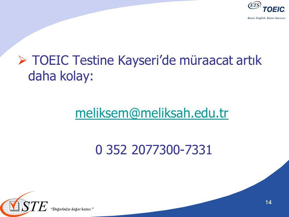TOEIC Testine Kayseri'de müraacat artık daha kolay: