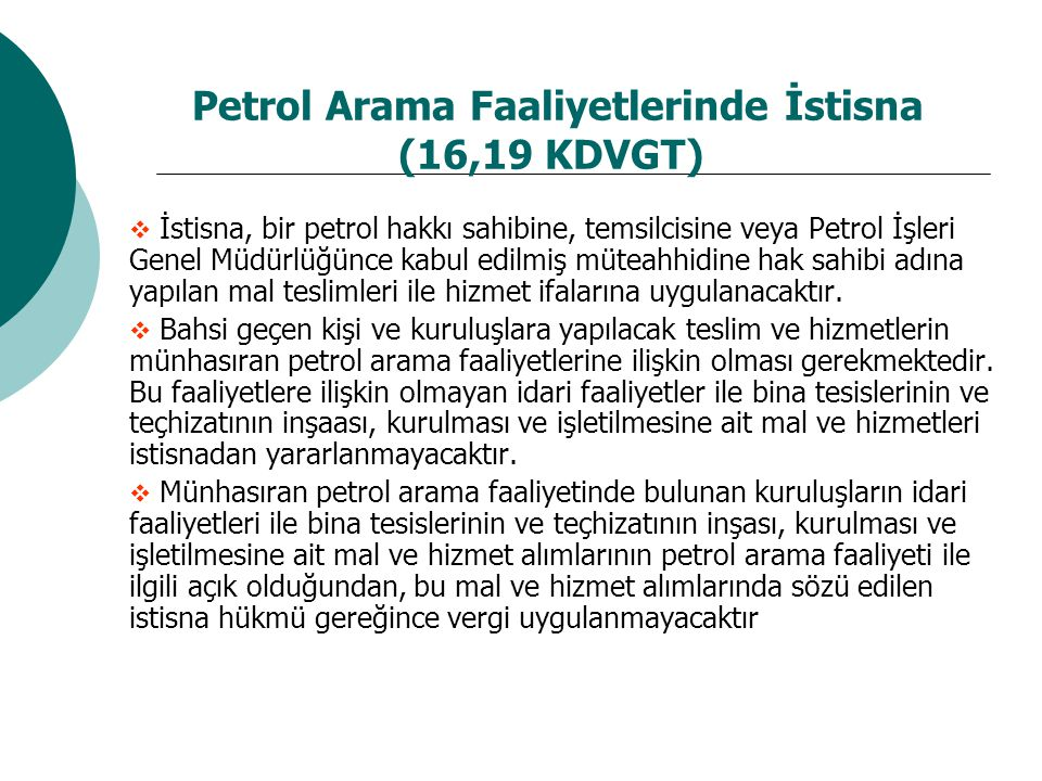 Petrol Arama Faaliyetlerinde İstisna (16,19 KDVGT)