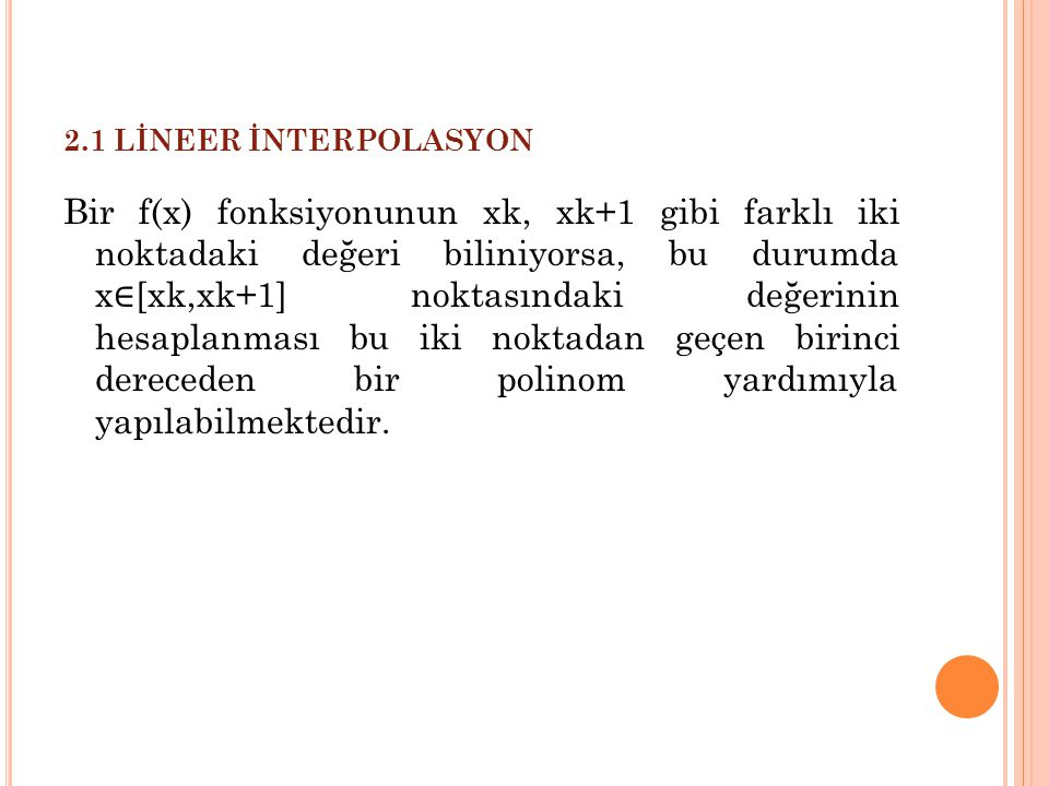 2.1 LİNEER İNTERPOLASYON