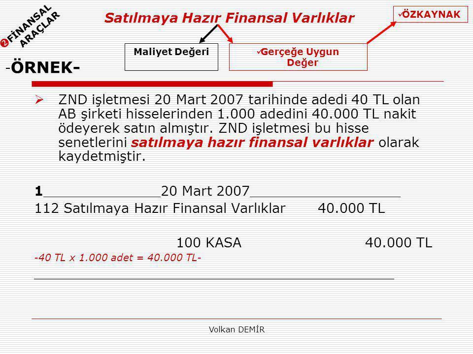 Satılmaya Hazır Finansal Varlıklar -ÖRNEK-