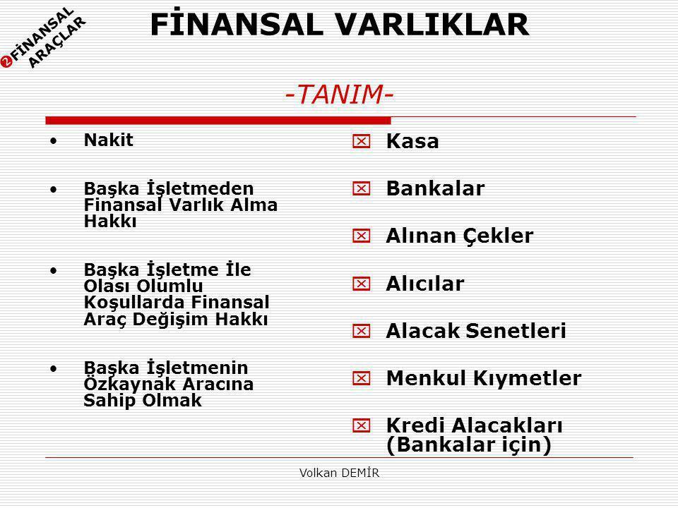 FİNANSAL VARLIKLAR -TANIM-