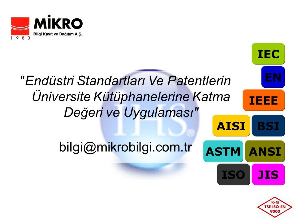 IEC EN. Endüstri Standartları Ve Patentlerin Üniversite Kütüphanelerine Katma Değeri ve Uygulaması
