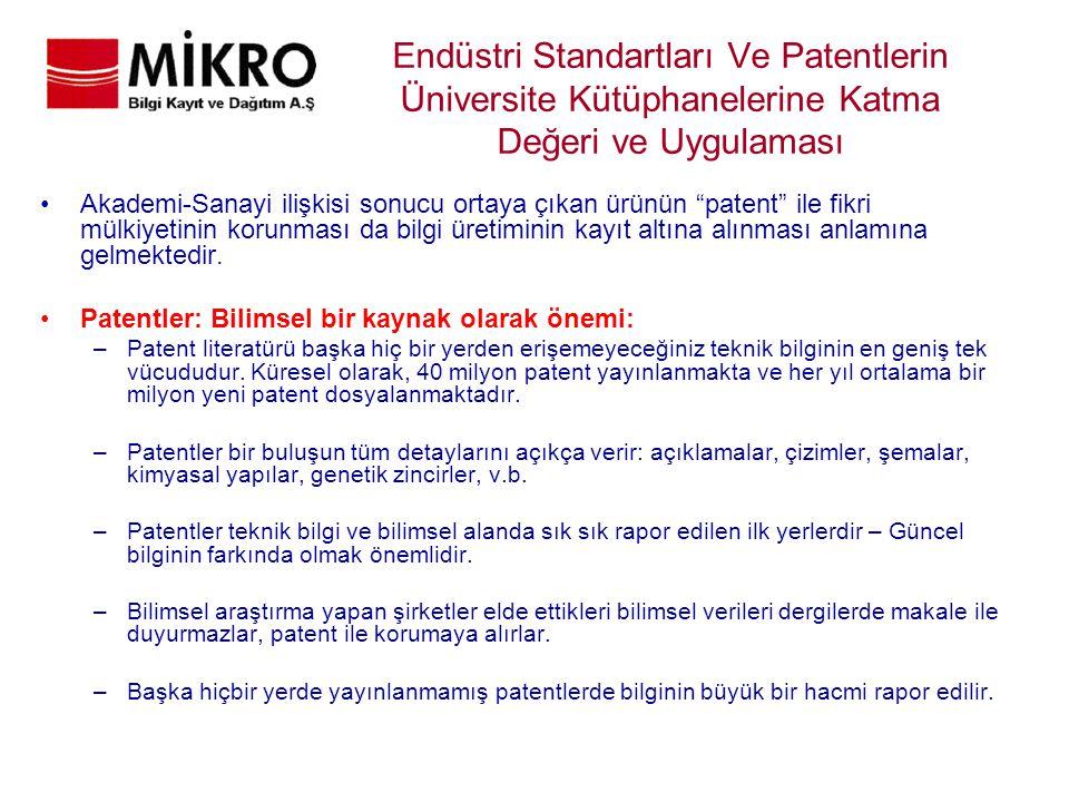 Endüstri Standartları Ve Patentlerin Üniversite Kütüphanelerine Katma Değeri ve Uygulaması
