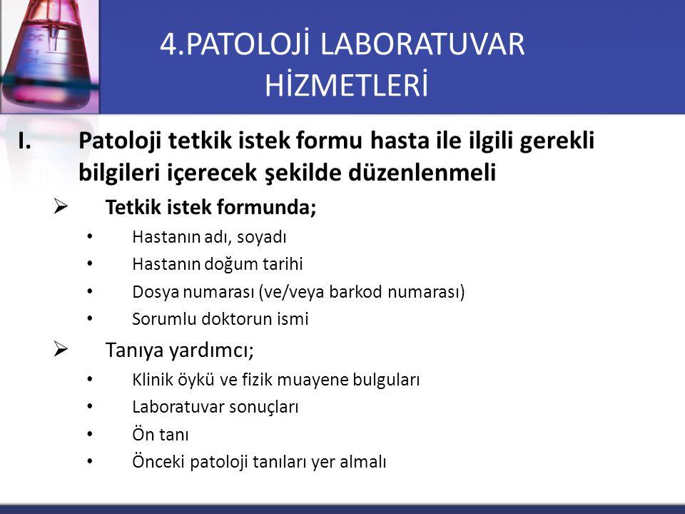 4.PATOLOJİ LABORATUVAR HİZMETLERİ