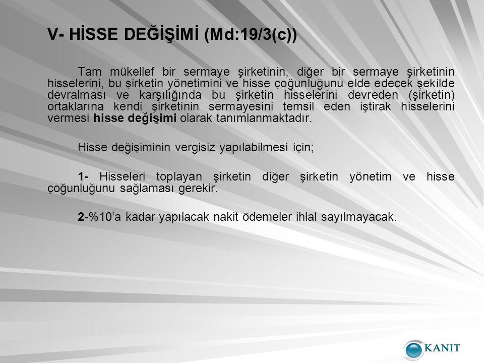 V- HİSSE DEĞİŞİMİ (Md:19/3(c))