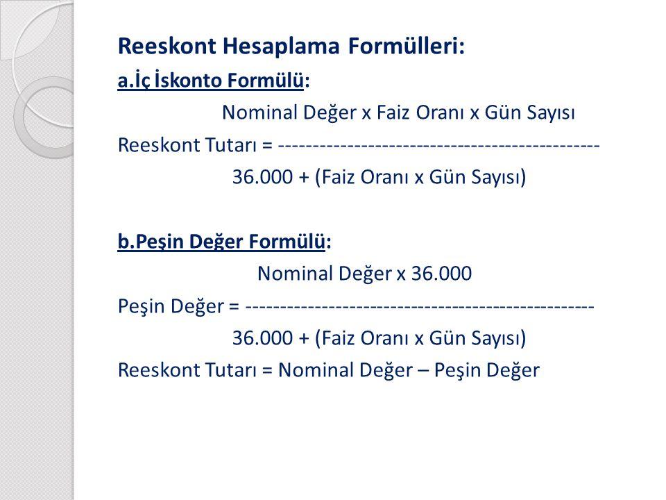 Reeskont Hesaplama Formülleri: