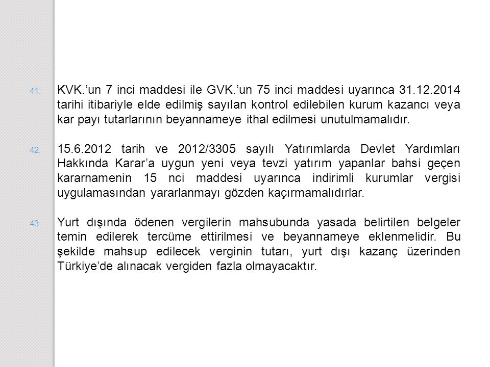 KVK. 'un 7 inci maddesi ile GVK. 'un 75 inci maddesi uyarınca 31. 12