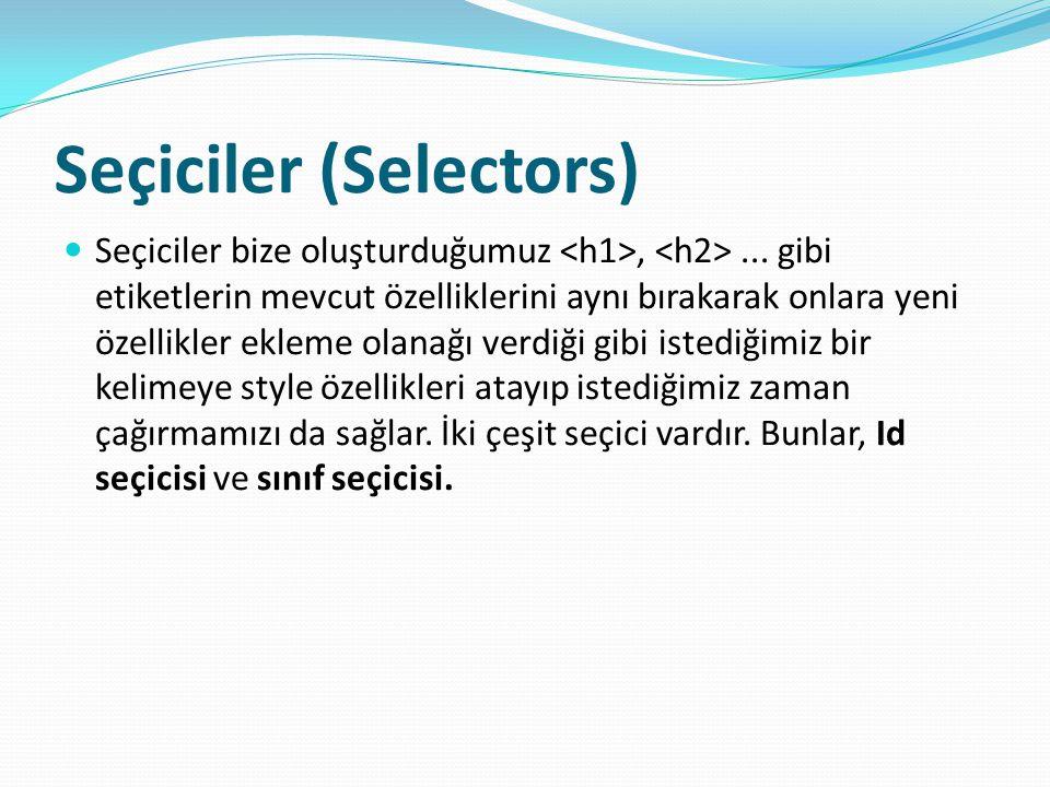 Seçiciler (Selectors)