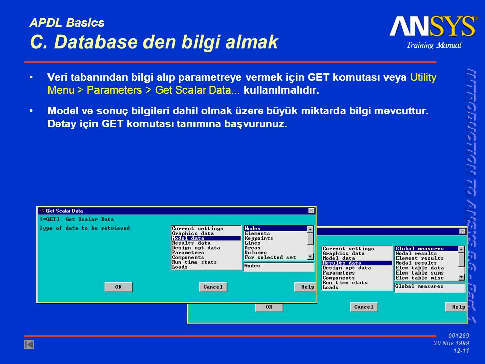 APDL Basics C. Database den bilgi almak