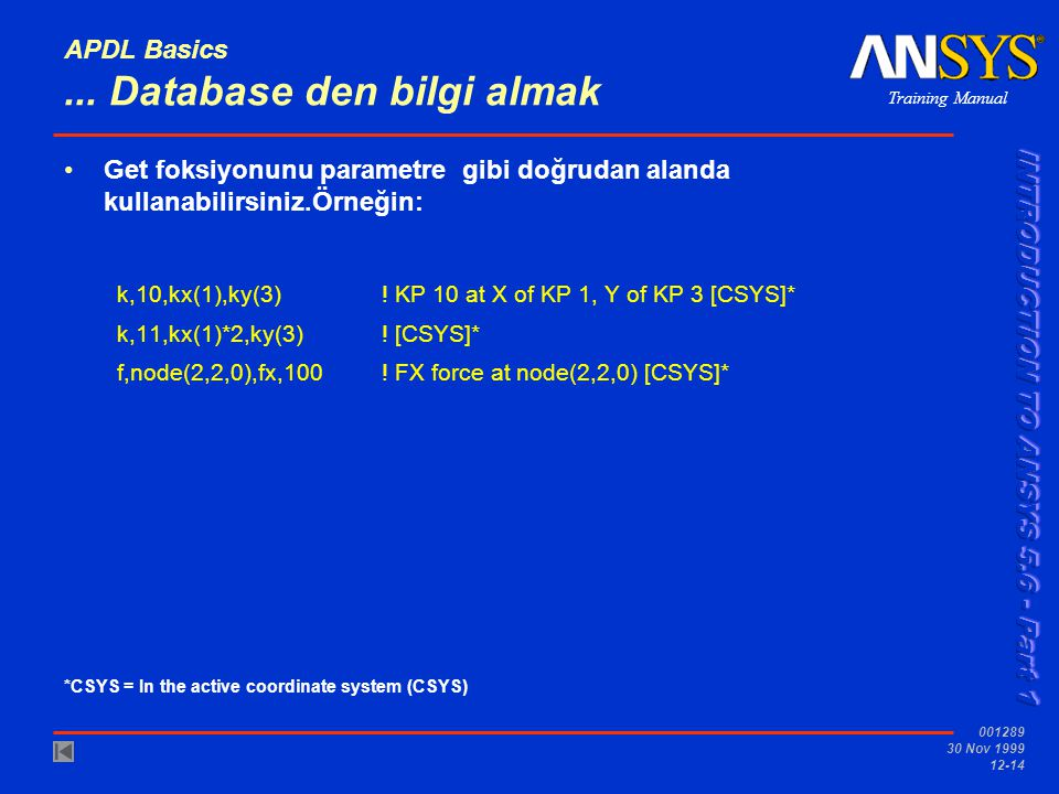 APDL Basics ... Database den bilgi almak