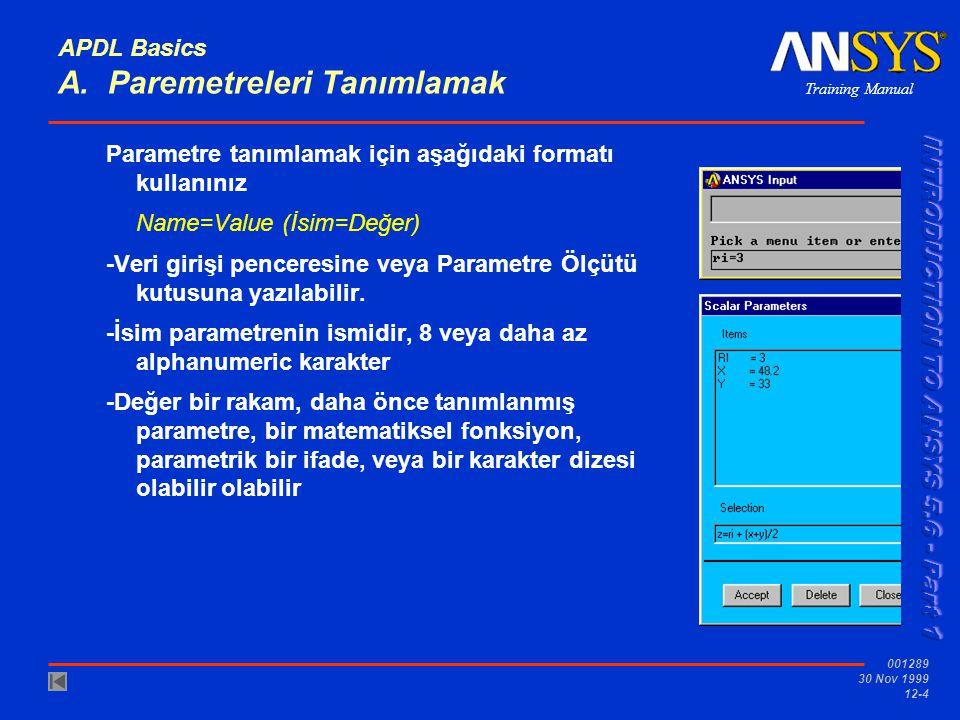 APDL Basics A. Paremetreleri Tanımlamak