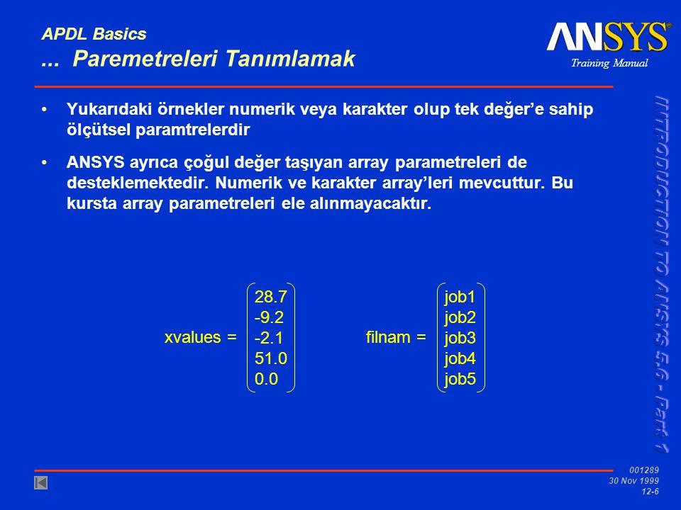 APDL Basics ... Paremetreleri Tanımlamak