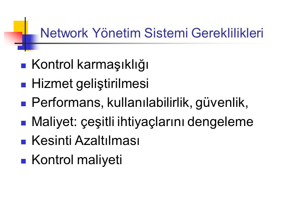 Network Yönetim Sistemi Gereklilikleri