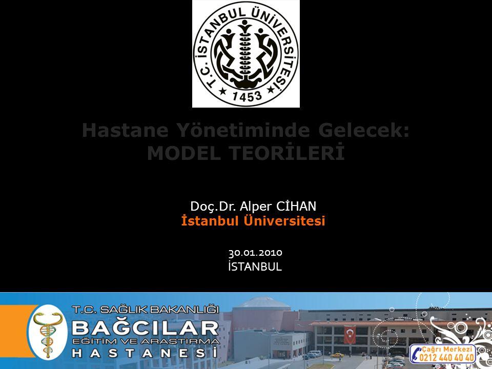 Hastane Yönetiminde Gelecek: İstanbul Üniversitesi