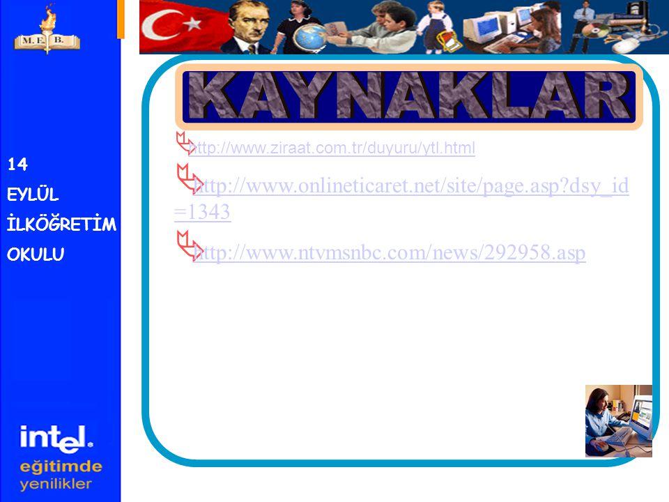 KAYNAKLAR http://www.onlineticaret.net/site/page.asp dsy_id=1343