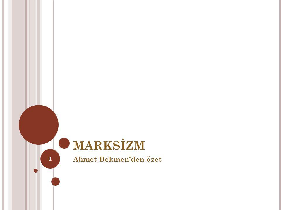 MARKSİZM Ahmet Bekmen'den özet