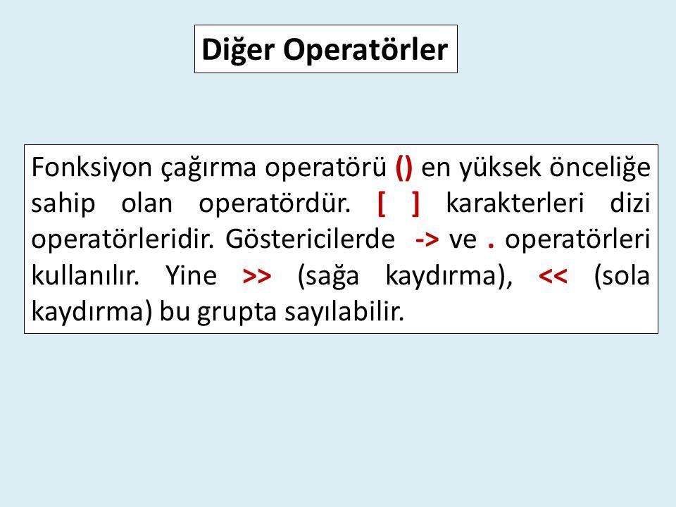 Diğer Operatörler